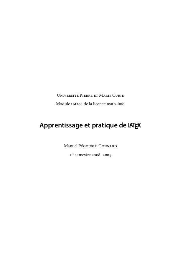 U P  M C Module  de la licence math-info Apprentissage et pratique de LATEX Manuel P-G...