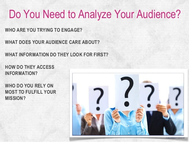 what are three audience characteristics that are important to identify when conducting an audience a Read this essay on comm285 what are three audience characteristics you think are important to identify when conducting an audience analysis.