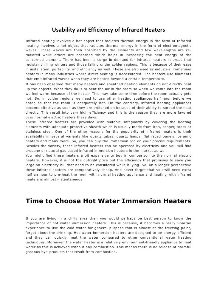 Usability and Efficiency of Infrared HeatersInfrared heating involves a hot object that radiates thermal energy in the for...