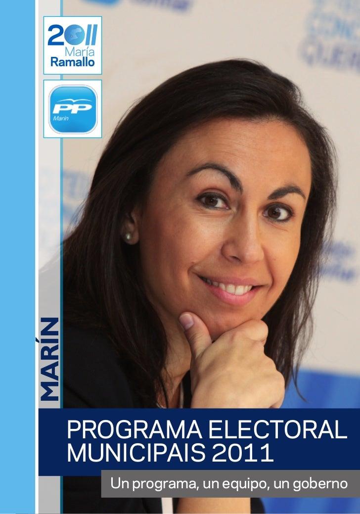 MARÍN    PROGRAMA ELECTORAL    MUNICIPAIS 2011        Un programa, un equipo, un goberno
