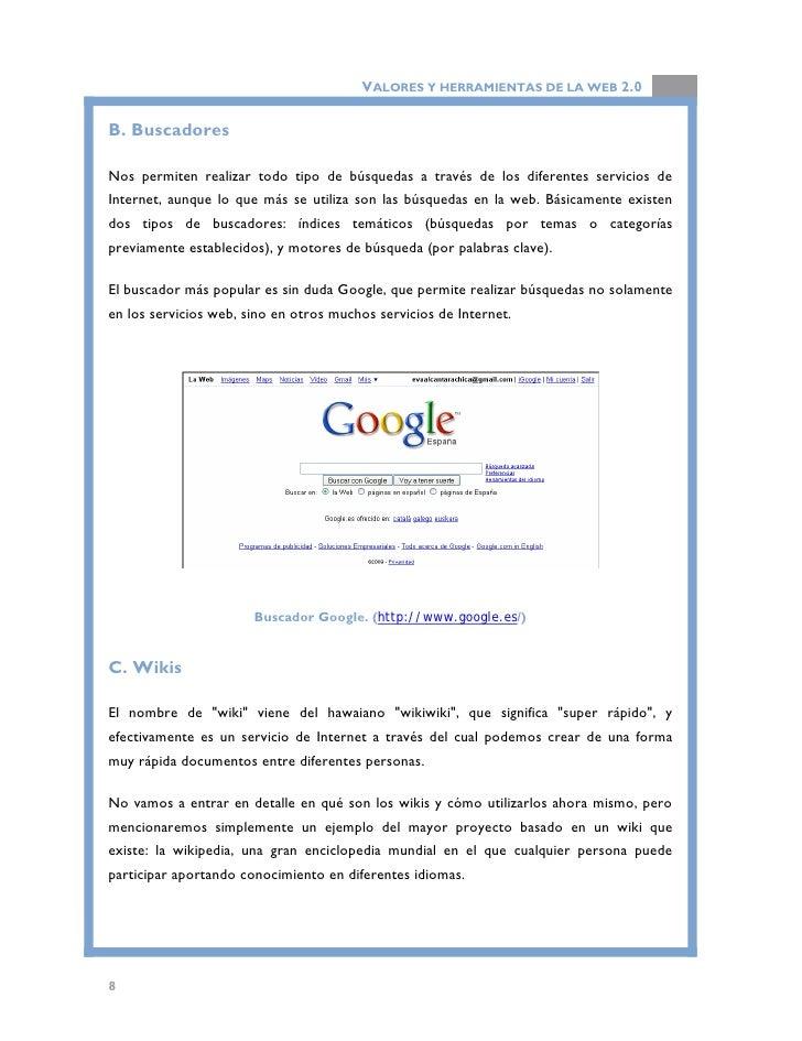 VALORES Y HERRAMIENTAS DE LA WEB 2.0                              Wikipedia. (http://www.wikipedia.org/)   1.1.2. Servicio...