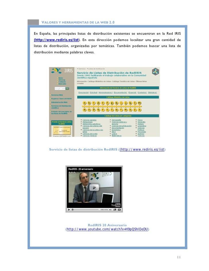 VALORES Y HERRAMIENTAS DE LA WEB 2.0                            Consulta la relación de listas de distribucion existentes ...
