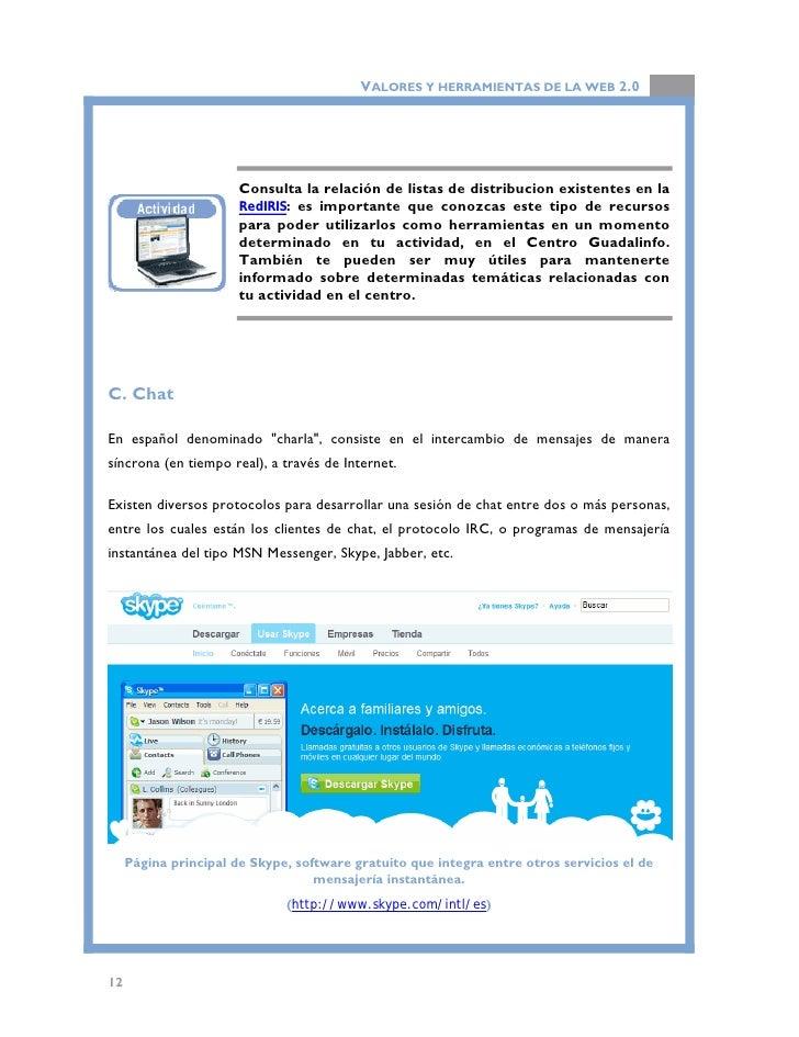VALORES Y HERRAMIENTAS DE LA WEB 2.0     D. TELNET  El servicio o protocolo de comunicación TELNET, es uno de los primeros...