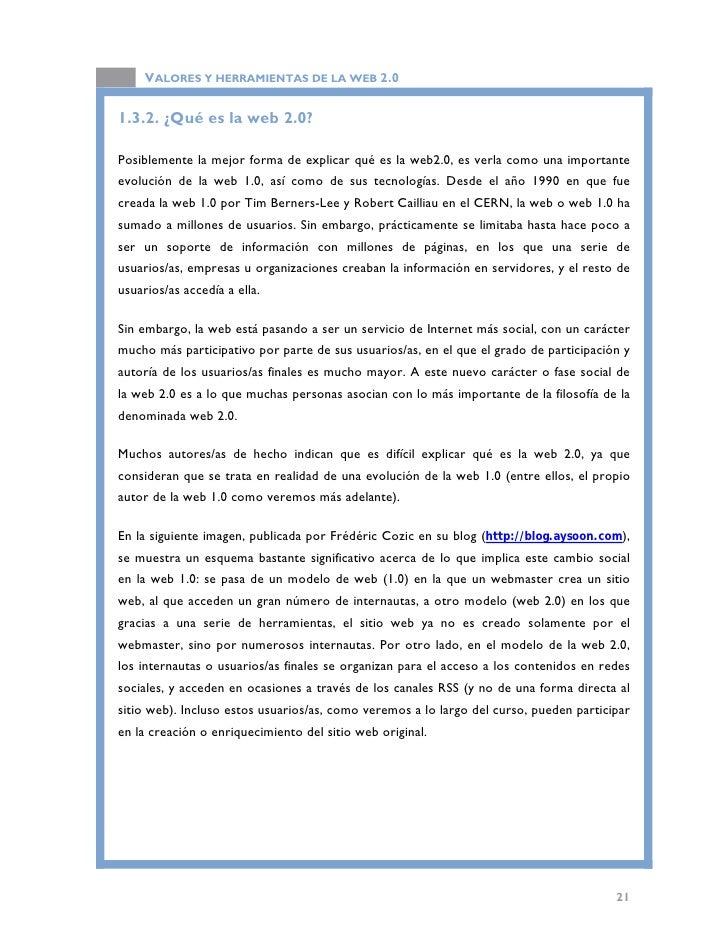 VALORES Y HERRAMIENTAS DE LA WEB 2.0           Diferencias de la web 1.0 sobre la web 2.0, en lo que a participación socia...