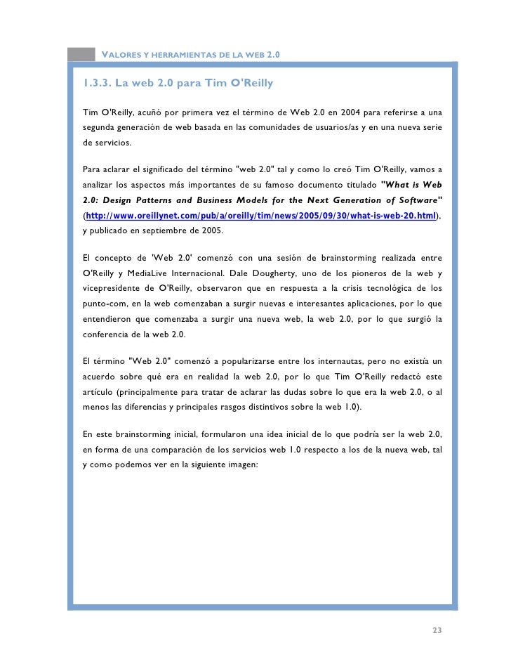 VALORES Y HERRAMIENTAS DE LA WEB 2.0                               Aplicaciones web 1.0 vs. web 2.0. (http://www.oreillyne...