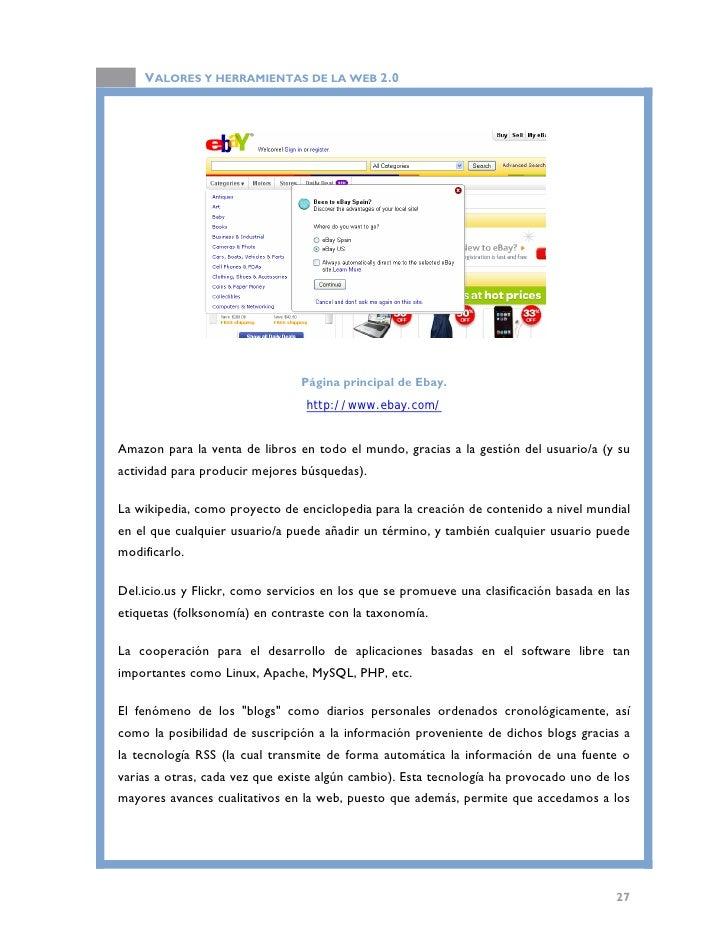 VALORES Y HERRAMIENTAS DE LA WEB 2.0  contenidos de las páginas web sin necesidad de visitarlos (y por tanto, sin necesida...