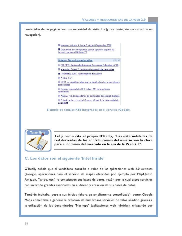 VALORES Y HERRAMIENTAS DE LA WEB 2.0  ejemplo los servicios de Google Maps con otras fuentes de datos. Este importantísimo...