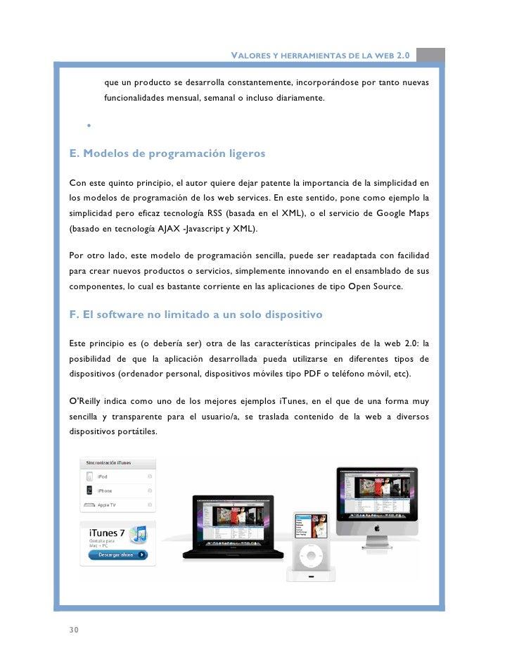 VALORES Y HERRAMIENTAS DE LA WEB 2.0                    Integración de iTunes con diversos dispositivos móviles.          ...