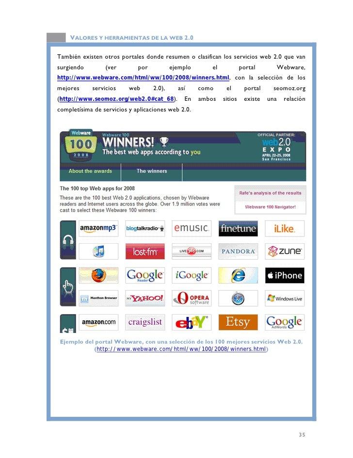VALORES Y HERRAMIENTAS DE LA WEB 2.0   2.2. Clasificación de servicios Web 2.0   La siguiente clasificación está basada en...