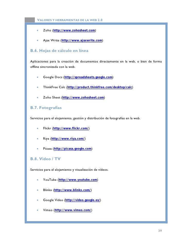 VALORES Y HERRAMIENTAS DE LA WEB 2.0       •   JumpCut (http://jumpcut.com/)       •   Vpod.TV (http://vpod.tv). Servicio ...