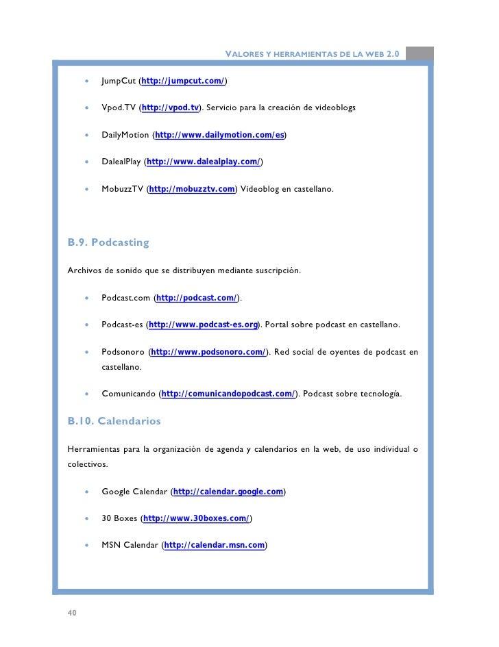 VALORES Y HERRAMIENTAS DE LA WEB 2.0  B.11. Presentación de diapositivas  Herramientas para la creación, publicación y dis...