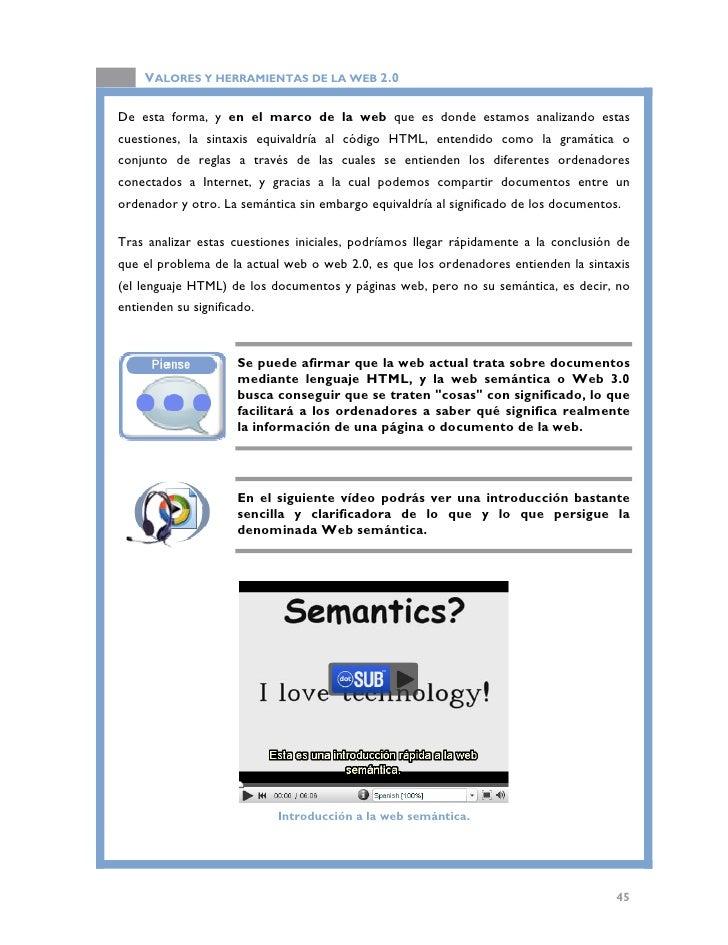 VALORES Y HERRAMIENTAS DE LA WEB 2.0   3.2. Principales aspectos técnicos  Para entender algunos de los aspectos técnicos ...