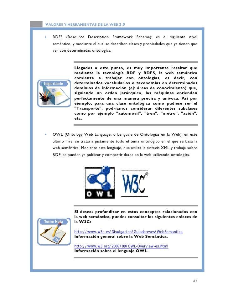 VALORES Y HERRAMIENTAS DE LA WEB 2.0                        Gráfico de Tim Berners-Lee sobre la web semántica.   3.3. Util...