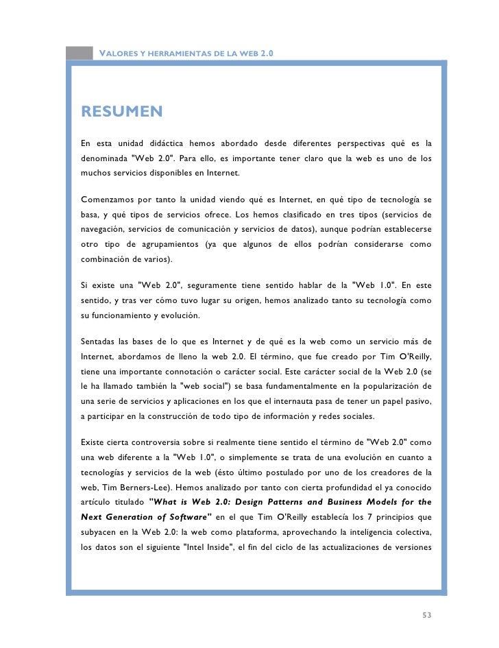 VALORES Y HERRAMIENTAS DE LA WEB 2.0  del software, los modelos de programación ligeros, el software no limitado a un solo...