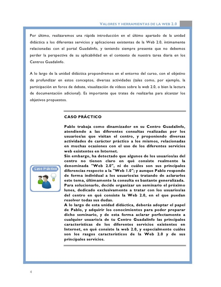 VALORES Y HERRAMIENTAS DE LA WEB 2.0   OBJETIVOS Objetivo general     •   Conocer qué son los servicios Web 2.0 y sus dife...