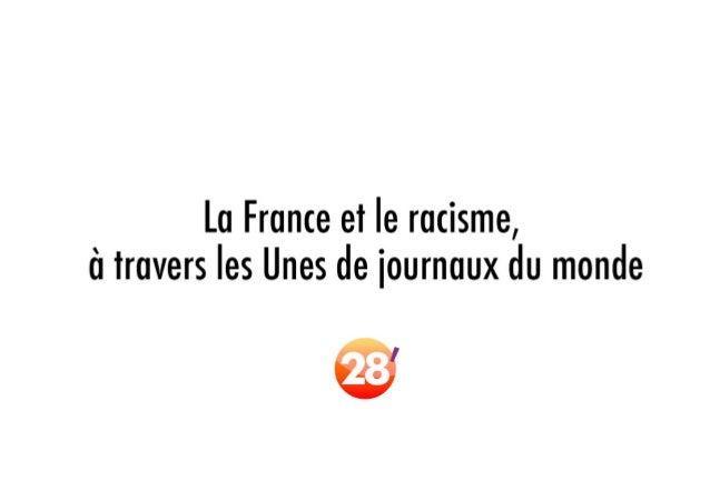 Le racisme en France, vu par les Unes de journaux du monde