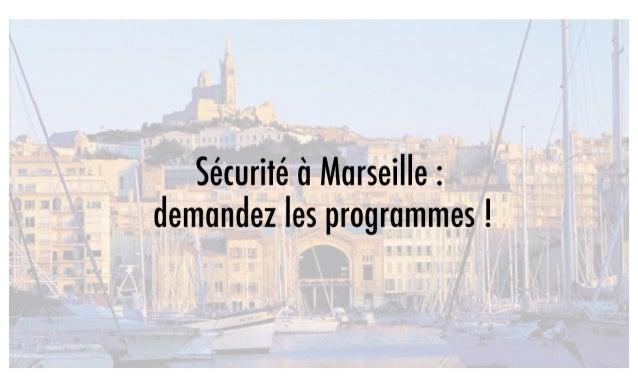 Sécurité à Marseille : demandez le programme !