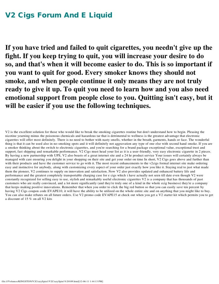 V2 Cigs Forum And E Liquid      If you have tried and failed to quit cigarettes, you neednt give up the  fight. If you k...