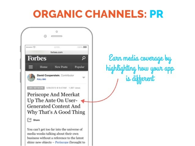 ORGANIC CHANNELS: PR Earn media coverage by highlighting how your app is different