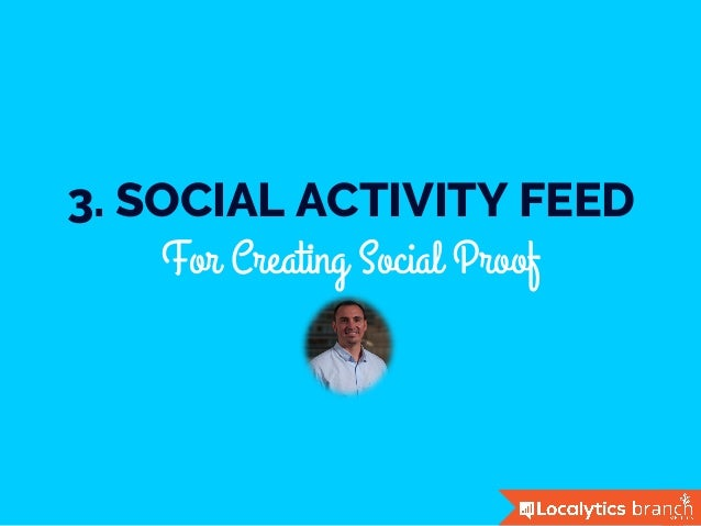3. SOCIAL ACTIVITY FEED For Creating Social Proof