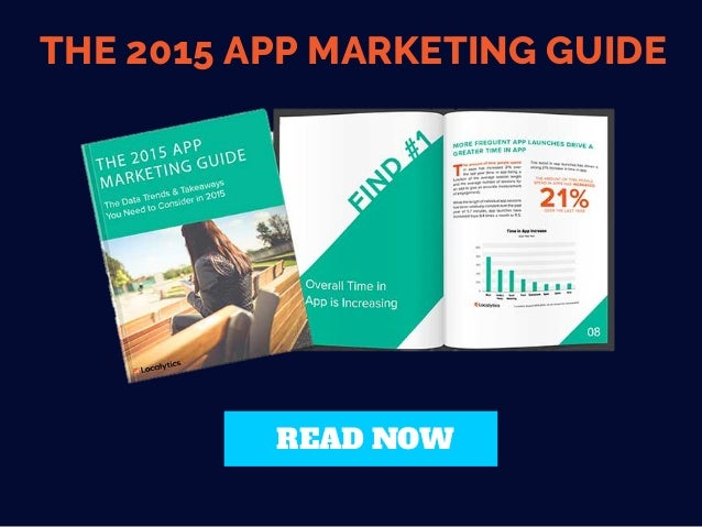 THE 2015 APP MARKETING GUIDE READ NOW