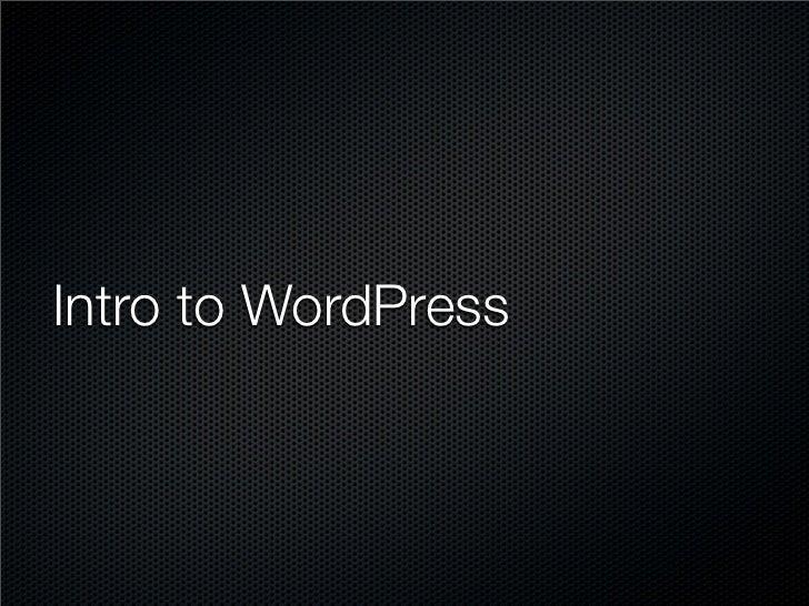 A Beginner's Guide to WordPress - Podcamp Toronto 2012 slideshare - 웹