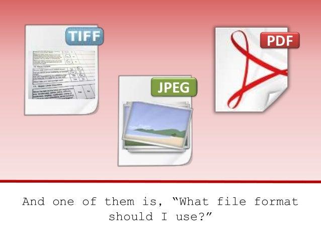 PDF vs  TIFF, An Evaluation of Document Scanning File Formats