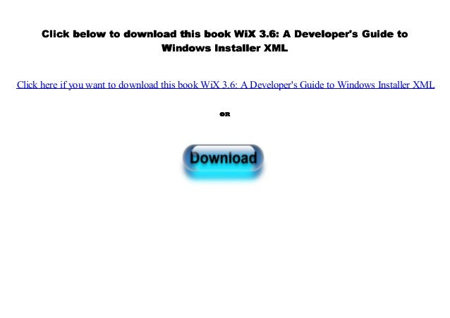 Audiobook] WiX 3 6: A Developer's Guide to Windows Installer XML
