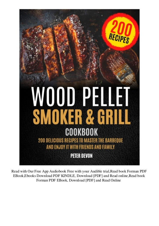 Pdf Wood Pellet Smoker And Grill Cookbook 200 Delicious Recipes T