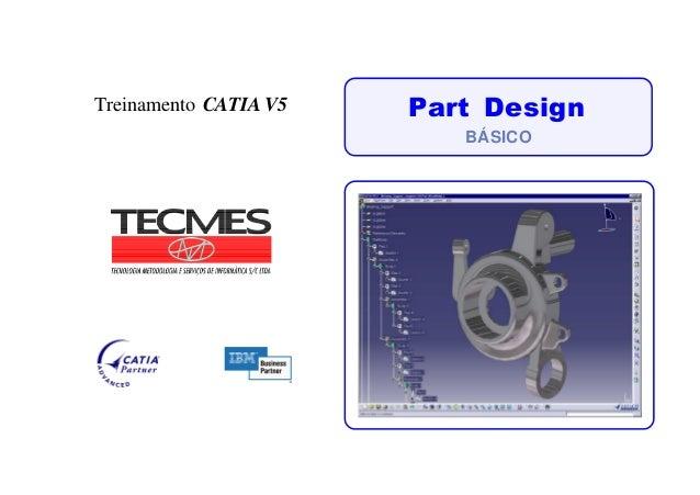 Part DesignTreinamento CATIA V5 BÁSICO