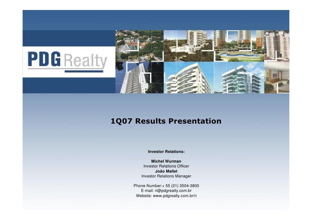 1Q07 Results Presentation               Investor Relations:               Michel Wurman          Investor Relations Office...
