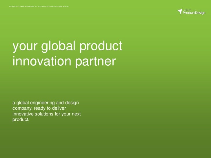 a global engineering and design company, ready to deliver innovative solutions for your next product.<br />your global pro...