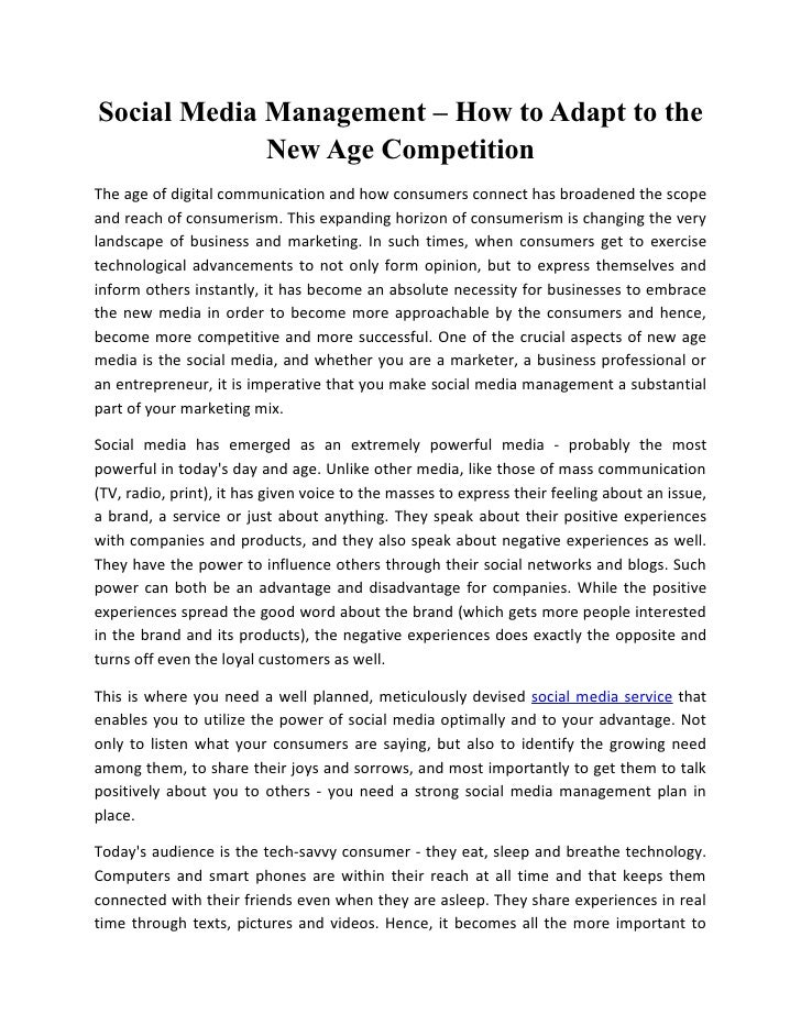 Social Media Management – How to Adapt to the             New Age CompetitionThe age of digital communication and how cons...
