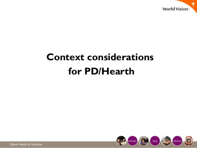 Context considerations for PD/Hearth