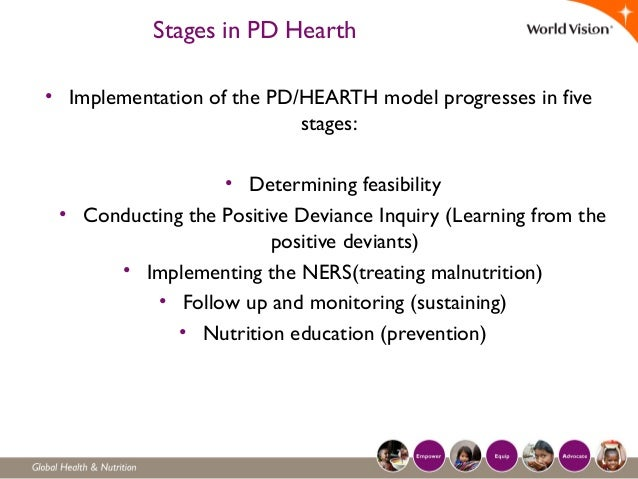 Stages in PD Hearth • Implementation of the PD/HEARTH model progresses in five stages: • Determining feasibility • Conduct...