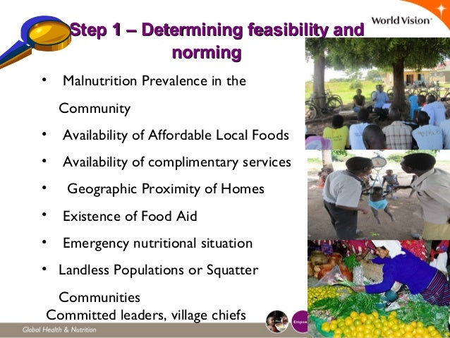 8 Step 1 – Determining feasibility andStep 1 – Determining feasibility and normingnorming • Malnutrition Prevalence in the...