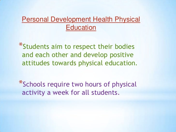 Personal Development Health Physical Education<br />Students aim to respect their bodies and each other and develop positi...