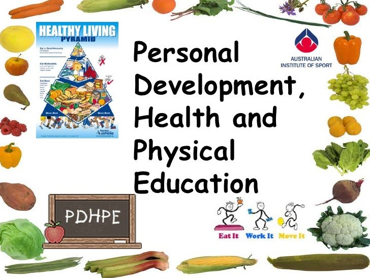 Personal Development, Health and Physical Education<br />