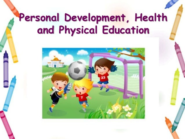 Personal Development, Healthand Physical Education