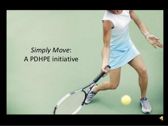 Simply Move:A PDHPE initiative