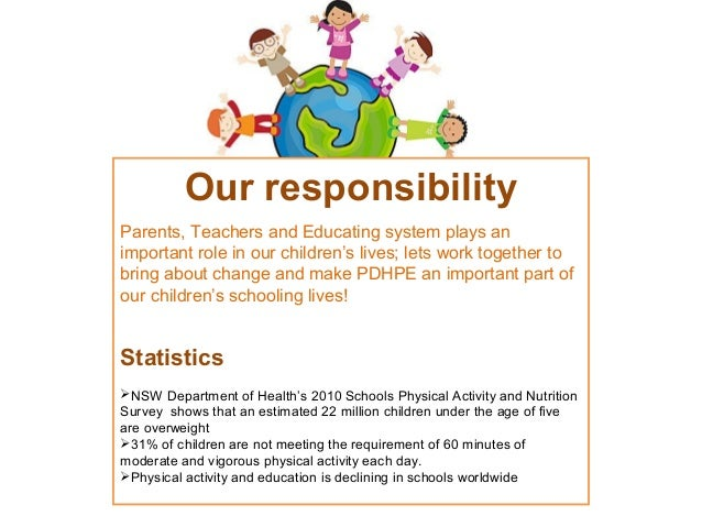 Our responsibility Parents, Teachers and Educating system plays an important role in our children's lives; lets work toget...