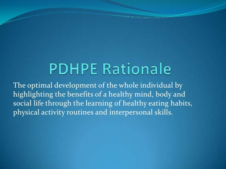 The optimal development of the whole individual byhighlighting the benefits of a healthy mind, body andsocial life through...