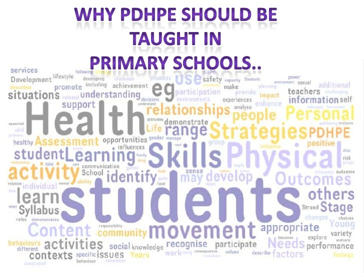 Why PDHPE should be <br />taught in <br />Primary Schools..<br />