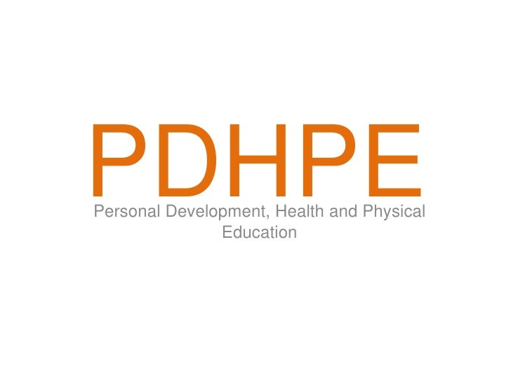 PDHPEPersonal Development, Health and Physical               Education