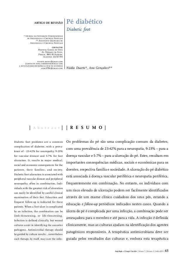 Angiologia e Cirurgia Vascular | Volume 7 | Número 2 | Junho 2011 | 65Pé diabéticoDiabetic footNádia Duarte*, Ana Gonçalve...