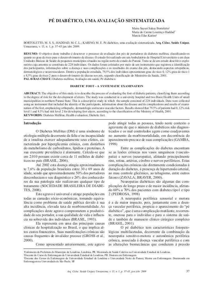 37Arq. Ciênc. Saúde Unipar, Umuarama, v. 13, n. 1, p. 37-43, jan./abr. 2009IntroduçãoO Diabetes Mellitus (DM) é uma síndro...