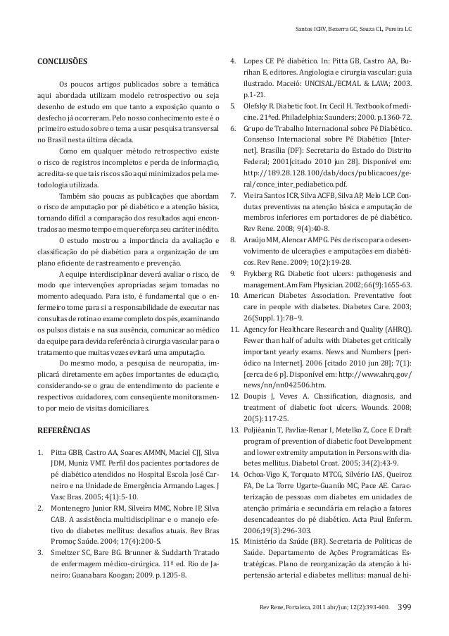 Santos ICRV, Bezerra GC, Souza CL, Pereira LCRev Rene, Fortaleza, 2011 abr/jun; 12(2):393-400. 399CONCLUSÕESOs poucos arti...