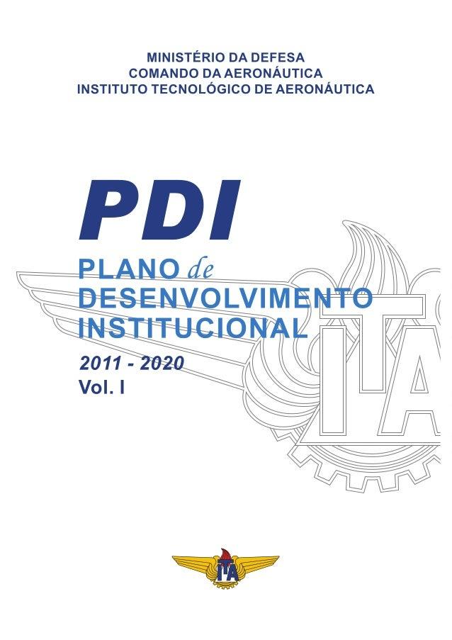 MINISTÉRIO DA DEFESA COMANDO DA AERONÁUTICA INSTITUTO TECNOLÓGICO DE AERONÁUTICA Plano de Desenvolvimento Institucional 20...