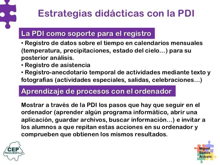Estrategias didácticas con la PDI  La TV y la radio en la pizarra Aprovechar los programas y reportajes disponibles en las...