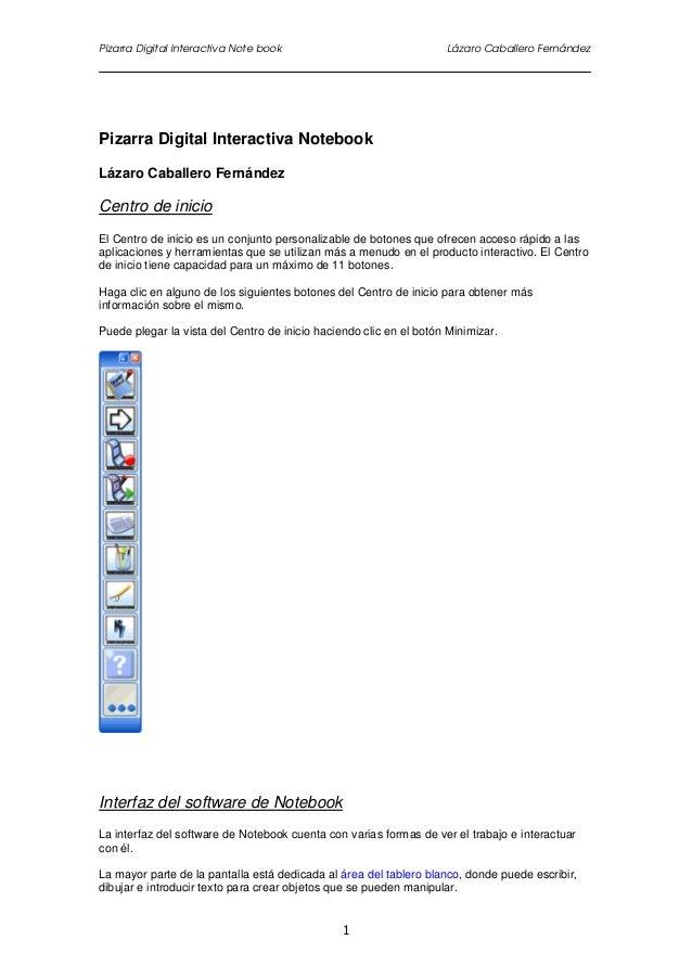 Pizarra Digital Interactiva Note book Lázaro Caballero Fernández 1 Pizarra Digital Interactiva Notebook Lázaro Caballero F...